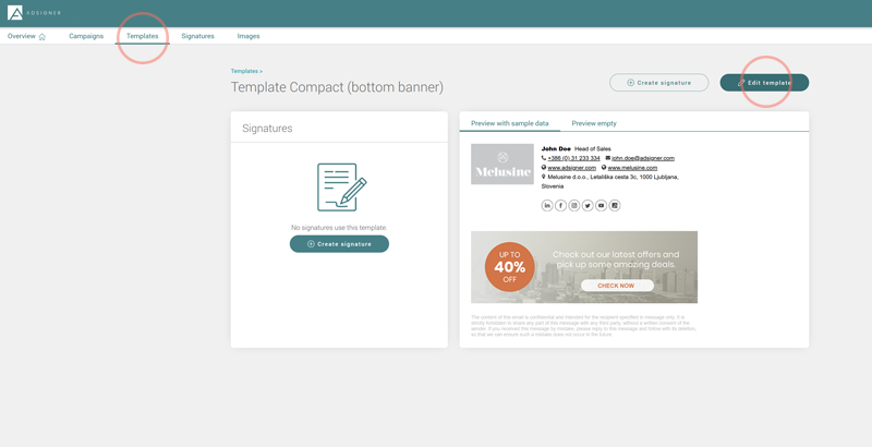 Choose the signature template you want to edit by going to Templates and clicking Edit template. Photo: AdSigner