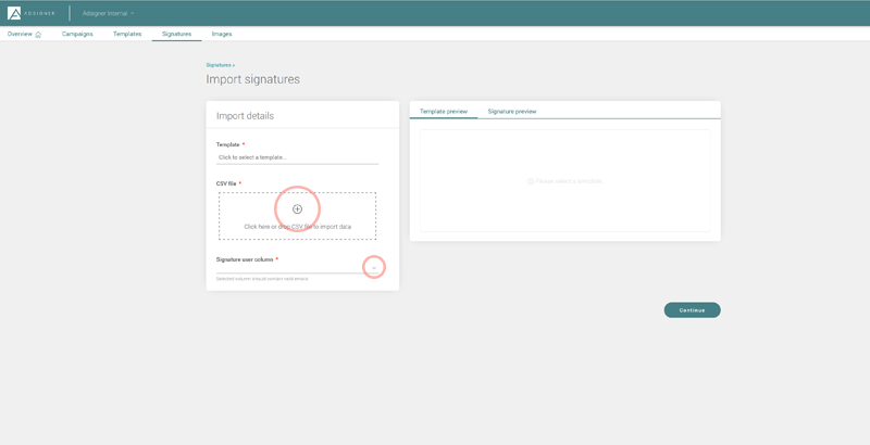 In case of a large number of users, the CSV feature will come in handy. Photo: AdSigner
