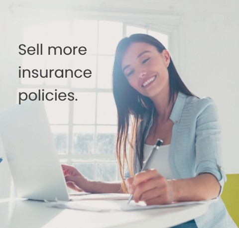 Sell more insurance policies