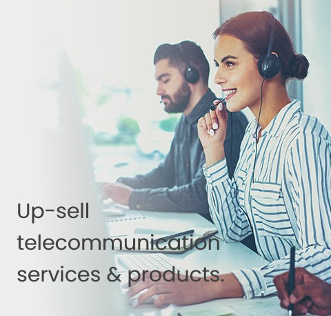Up-sell  telecommunication services & products